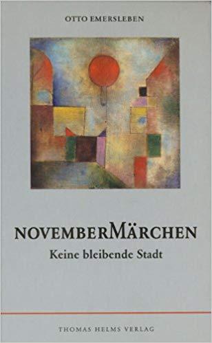 Otto Emersleben – Novembermärchen