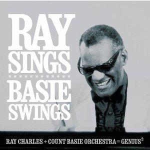 Ray Charles – Ray Sings, Basie Swings