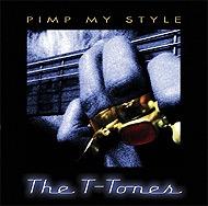 The T-Tones – Pimp My Style