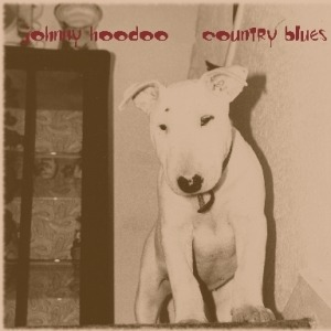 Johnny Hoodoo – Country Blues