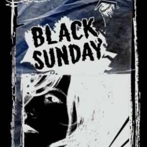 Black Sunday – One