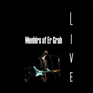 Menhirs of Er Grah – Live in London