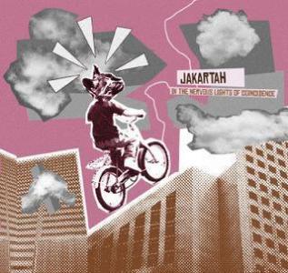 Jakartah – In The Nervous Light Of Coincidence