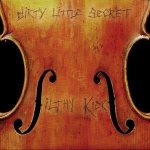 Filthy Kicks – Dirty Little Secret
