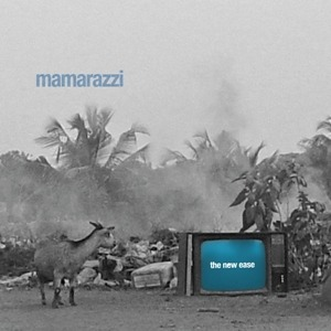 Mamarazzi – The New Ease
