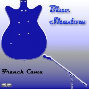 Franck Camu – Blue Shadow