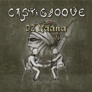 CastiGroove – Dz Maana