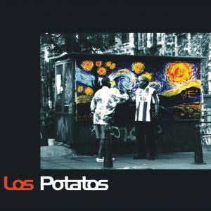 Los Potatos – 40 Days