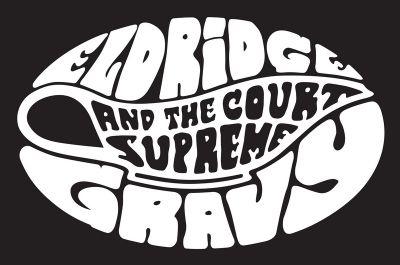 Eldridge Gravy & the Court Supreme – Der Funk-Gerichtshof zu Seattle