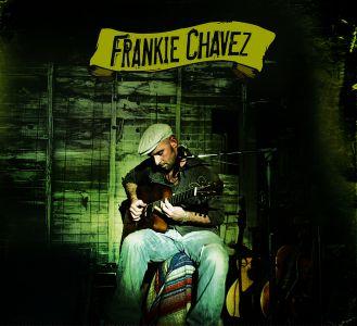 Frankie Chavez – Frankie Chavez