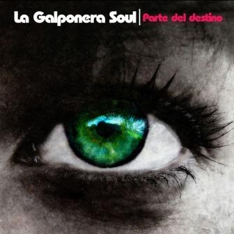 La Galponera Soul – Parte del destino