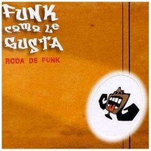 Funk Como le Gusta – Roda de Funk