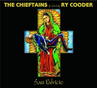 The Chieftains feat. Ry Cooder – San Patricio
