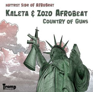 Kaleta & Zozo Afrobeat – Country of Guns