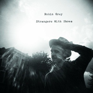 Robin Grey – Strangers with Shoes