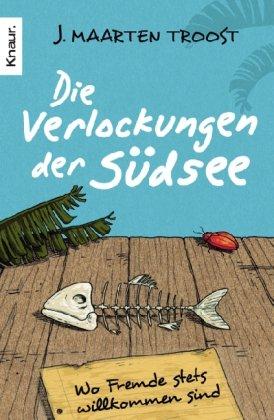 J. Maarten Troost – Die Verlockungen der Südsee