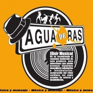Agua de Ras Band – Música y Mensaje