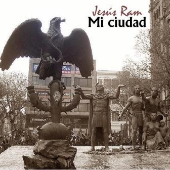 Platten, über die ich nichts schreiben kann 3: Jesús Ram  –  Mi ciudad