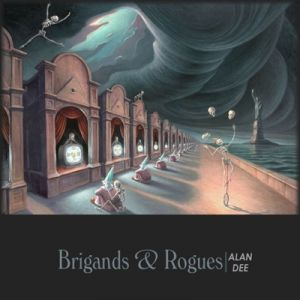 Alan Dee – Brigands & Rogues