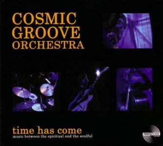 Cosmic Groove Orchestra – Time Has Come