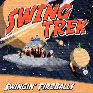 Swingin' Fireballs – Swing Trek