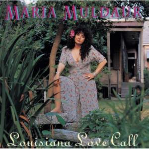 Maria Muldaur – Louisiana Love Call