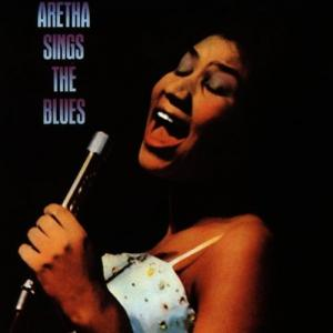 Aretha Franklin – Aretha Sings The Blues