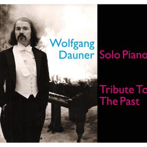 Wolfgang Dauner – Tribute To The Past