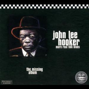 John Lee Hooker – More Real Folk Blues