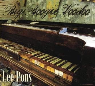 Lee Pons – Big Boogie Voodoo