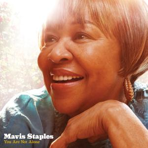 Mavis Staples – You Are Not Alone als Stream