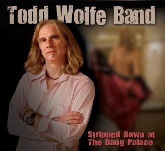 Todd Wolfe Band – Stripped Down at The Bang Palace