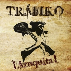 Trafiko – Azuquita