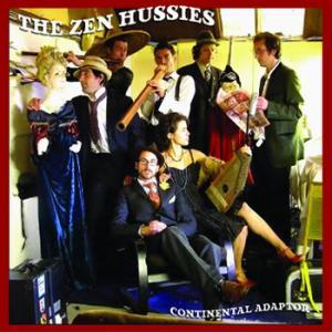 The Zen Hussies – Continental Adaptor