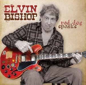Elvin Bishop – Red Dog Speaks