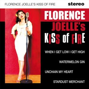 Florence Joelle's Kiss of Fire – s.t (EP)