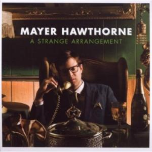 Mayer Hawthorne – A Strange Arrangement  (Stones Throw)