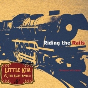 Little Kim & the Alley Apple 3 – Riding the Rails