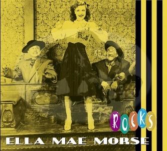 Ella Mae Morse – Rocks (Bear Family)