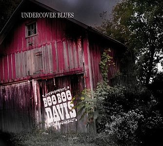 Boo Boo Davis – Undercover Blues (Black & Tan)