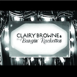 Clairy Browne & The Bangin' Rackettes – Clairy Browne & The Bangin' Rackettes (EP)