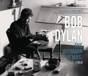 Bob Dylan – The Witmark Demos 1962-1964