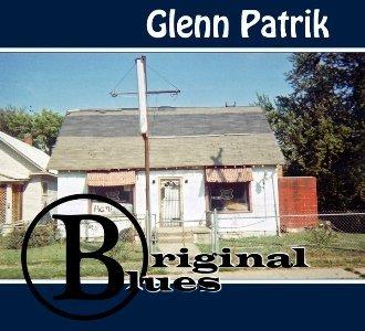 Glenn Patrik – Original Blues (Shakehouse Records)