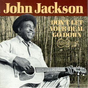 John Jackson – Don't Let Your Deal Go Down