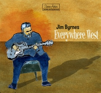 Jim Byrnes – Everywhere West (Black Hen)