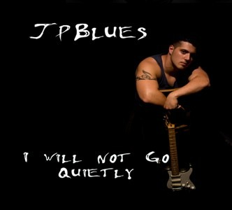 JP Blues – I Will Not Go Quietly (Midnight Circus)
