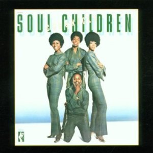 Soul Children – Chronicle: Greatest Hits (Stax)