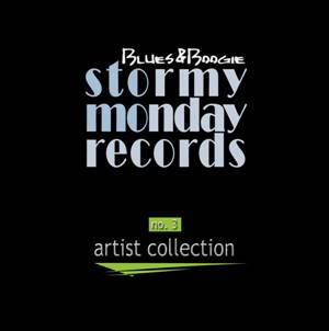 Stormy Monday Records – Artist Collection Blues & Boogie Vol. 3