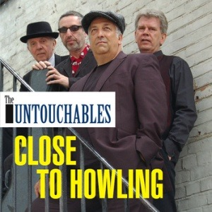 The Untouchables – Close to Howling
