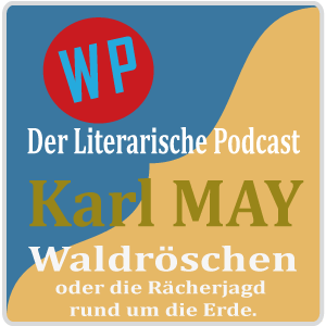 Waldröschen – Folge 80: Verbrecher- & anderer Adel